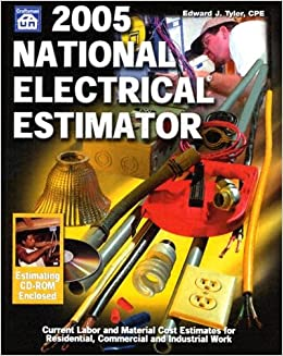 2005 National Electrical Estimator Edward J Tyler