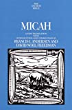 Micah (Anchor Bible Commentary) (0385084021) by Andersen, Francis I.