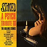 Stoned A Psych Tribute To The Rolling Stones Various Artists