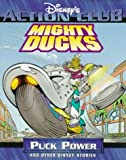 Mighty Ducks: Puck Power and Other Disney Stories (Disney's Action Club)
