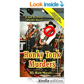 Honky Tonk Murders (Jim Richards Murder Novels Book 19)