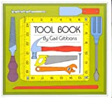 Tool Book (0823404447) by Gail Gibbons