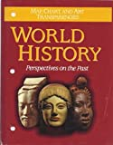 World history: Perspectives on the past : map, chart, and art tranparencies (0669256161) by D.C. Heath and Company