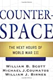 Book cover for Counterspace: The Next Hours of World War III