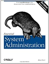 Essential System Administration: Tools and Techniques for Linux and Unix Administration, Third Edition