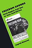 img - for Freedom Sounds: Civil Rights Call out to Jazz and Africa by Monson Ingrid (2010-10-18) Paperback book / textbook / text book