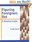 Figuring Foreigners Out: A Practical...