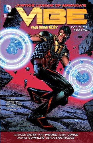 Justice League of America's Vibe Vol. 1: Breach