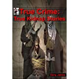 True Crime: True Kidnap Stories