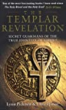 The Templar Revelation: Secret Guardians of the True Identity of Christ (0552143308) by Picknett, Lynn