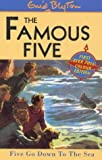 Five Go Down to the Sea (The Famous Five)