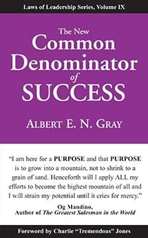 New Common Denominator of Success: Laws of Leadership, Volume IX read online