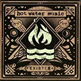 "Existervon ""Hot Water Music"""