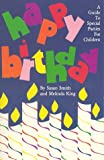 Happy Birthday: A Guide To Special parties for Children (0961098805) by Melinda King