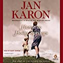 Home to Holly Springs: The First of the Father Tim Novels Audiobook by Jan Karon Narrated by Scott Sowers