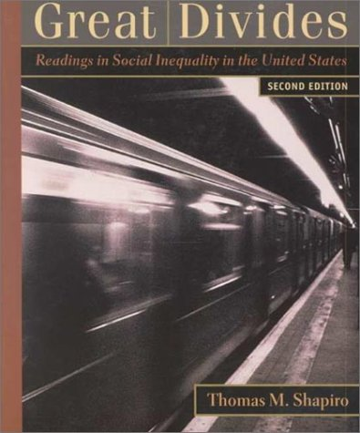 Great Divides: Readings in Social Inequality in the United States