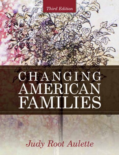 Changing American Families (3rd Edition)
