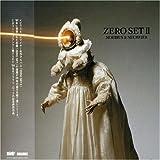 ZERO SET2