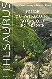 echange, troc Jean-Pierre Demoly, Franklin Picard - Guide du patrimoine botanique en France