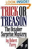Trick or Treason: The October Surprise Mystery
