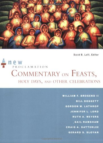 New Proclamation Commentary on Feasts, Holy Days, and Other Celebrations: Holy Days, and Other Celebrations