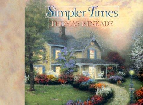 Simpler Times, ANNE CHRISTIAN BUCHANAN, THOMAS KINKADE
