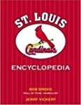 The St. Louis Cardinals Encyclopedia