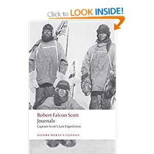 Journals: Captain Scott's Last Expedition (Oxford World's Classics) Robert Falcon Scott and Max Jones