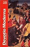 Devotio Moderna: Basic Writings (Classics of Western Spirituality (Paperback))