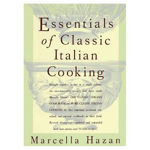 Essentials of Classic Italian Cooking (Hardcover) by Marcella Hazan