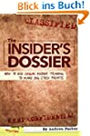The Insider's Dossier: How To Use Leg...
