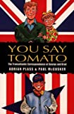 You Say Tomato (0551029838) by Plass, Adrian