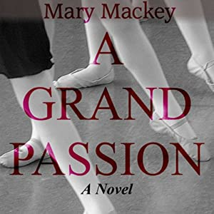 A Grand Passion | [Mary Mackey]