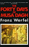 The Forty Days of Musa Dagh (0881846686) by Franz Werfel