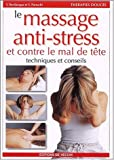 Le massage anti-stress et contre le mal de t�te