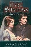 img - for 35th Anniversary Dark Shadows Memories book / textbook / text book