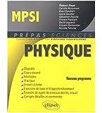 Physique MPSI Conforme au Programme 2013