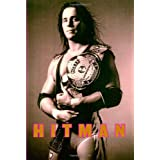 "Hitman: My Real Life in the Cartoon World of Wrestlingvon ""Bret Hart"""
