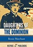 Daughters of the Dominion: A Story of the Canadian Frontier (English Edition)