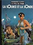 echange, troc François Bourgeon, Claude Lacroix - Le Cycle de Cyann, tome 1 : La sOurce et la sOnde