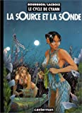 Le Cycle de Cyann, tome 1 : La sOurce et la sOnde