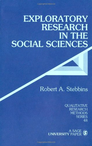 Exploratory Research in the Social Sciences (Qualitative Research Methods)