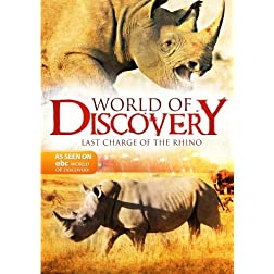 World Of Discovery - Last Charge of the Rhino(Amazon.com Exclusive)