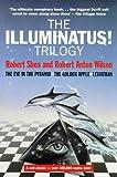 The Illuminatus!: Trilogy