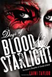 Days of Blood & Starlight (Daughter of Smoke and Bone) Laini Taylor