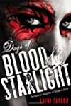 Days of Blood & Starlight (Daughter o...