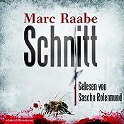 Schnitt | [Marc Raabe]