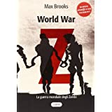 World war Z. La guerra mondiale degli zombidi Max Brooks