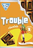 Trouble Chocolate 1 [DVD] [2002] [Region 1] [US Import] [NTSC]
