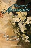 A la caza de marido (Spanish Edition)